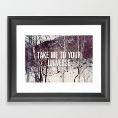 Take Me To You Universe Framed Art Print