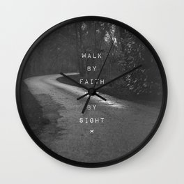 Faith not Sight Wall Clock