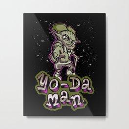 Yo-da Man Metal Print