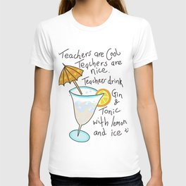 Teachers are cool , education poetry T-shirt