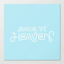 Made in Heaven Canvas Print