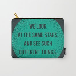 Same Stars - Different Things Carry-All Pouch