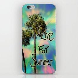 I Live For Summer iPhone Skin
