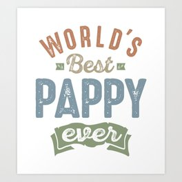 World's Best Pappy Art Print