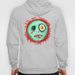 IT'S NOT POLITE TO STARE Hoody