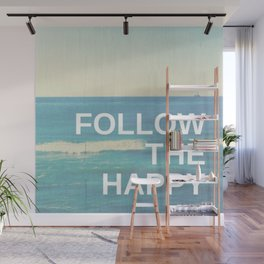 Follow the Happy Wall Mural