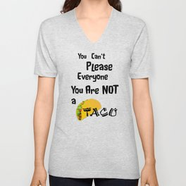 You Are Not a Taco Unisex V-Neck