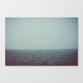</hope> Canvas Print