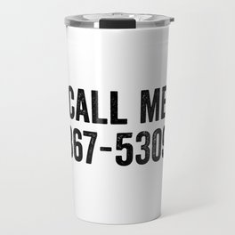 Call Me 867-5309 Travel Mug