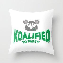 Koala Bear Party Celebration Koalified to Party Throw Pillow