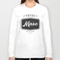 totes Long Sleeve T-shirts featuring Totes Masc - Vintage by lessdanthree