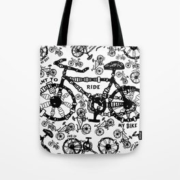 I Want To Ride My Bike Tote Bag