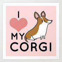 I Love My Corgi - Brown Art Print