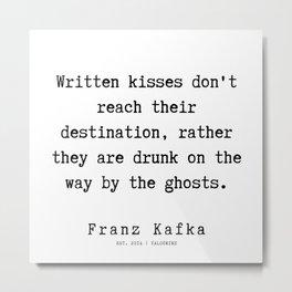 47 | Franz Kafka Quotes | 19091 Metal Print