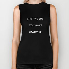 The Life You Have Imagined  Biker Tank