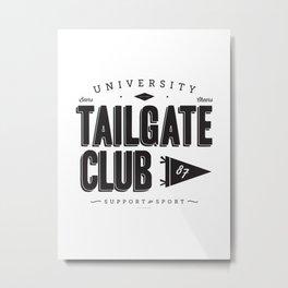 University Tailgate Club Metal Print