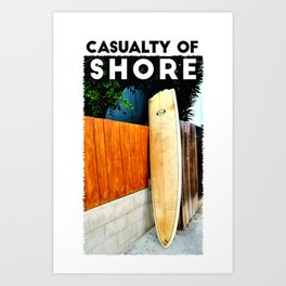 Casualty of Shore Art Print