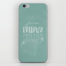 form follows function iPhone & iPod Skin
