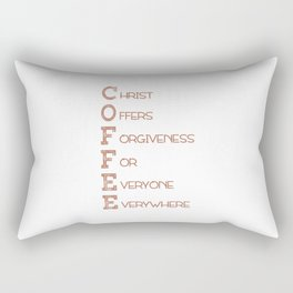 COFFEE,Christian,Christ Offers Forgiveness For Everyone Everywhere.Bible Rectangular Pillow