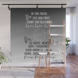 In this House, we put God first, count our blessings quote Wall Mural