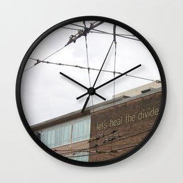 Let's heal the divide Wall Clock