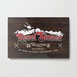 Revel Stoked Metal Print