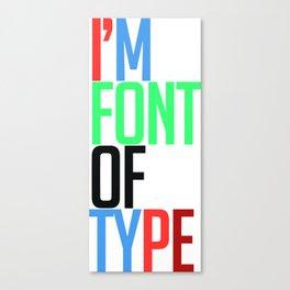 Ltd Edition: quotation typography art Canvas Print