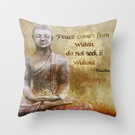 Buddha - Peace Comes From Within Throw Pillow