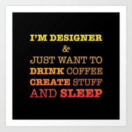 Im designer Art Print