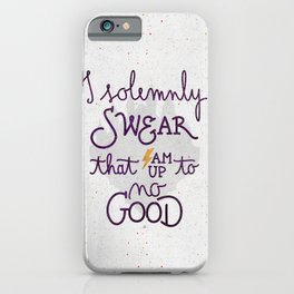 I am up to no good iPhone Case