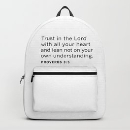 Proverbs 3:5 TRUST in the LORD Backpack