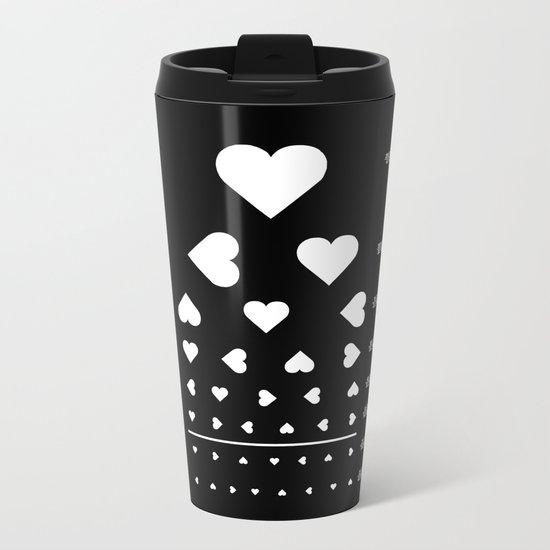 Can you see the love? Metal Travel Mug