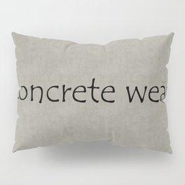 Concrete Wear Pillow Sham