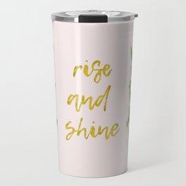 Rise and shine | motivational print | handlettering Travel Mug