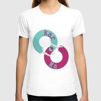 karma T-shirts featuring karma  by Daniac Design