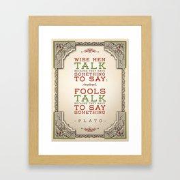 Plato regarding talking Framed Art Print