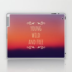 Young Wild and Free Laptop & iPad Skin