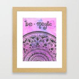 Be magic Framed Art Print