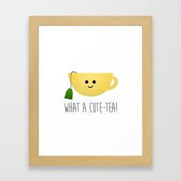 What A Cute-tea Framed Art Print
