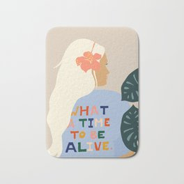 What A Time To Be Alive #illustration #painting Bath Mat