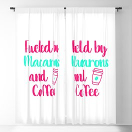 Fueled by Macarons and Coffee Baking Quote Blackout Curtain