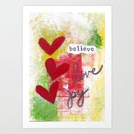 Believe Love Joy Art Print