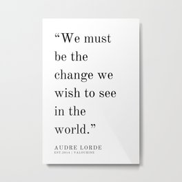 25  | Audre Lorde |Audre Lorde Quotes | 200621 | Black Excellence Metal Print