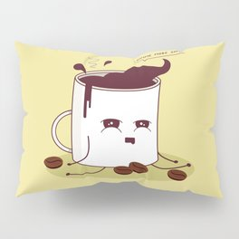Coffee Mug Addicted To Coffee Pillow Sham