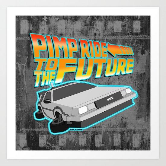 Pimp Ride to the Future Art Print