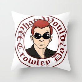 What Would Crowley Do? Throw Pillow