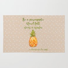 Be a pineapple- stand tall, wear a crown and be sweet on the insite Rug
