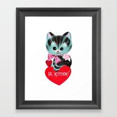 Hi, Kitten! Framed Art Print