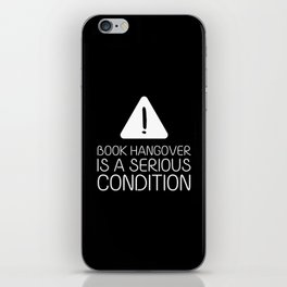 Book hangover is a serious condition (black) iPhone Skin