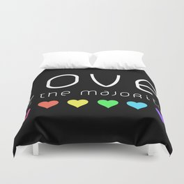 Love Is The Majority (Color) Duvet Cover